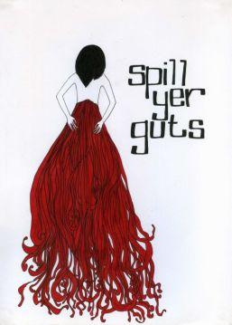 Spill Yer Guts